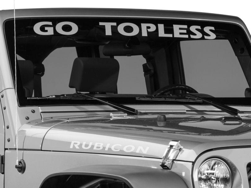 Go Topless Windshield Banner - Silver (87-19 Jeep Wrangler YJ, TJ, JK & JL)