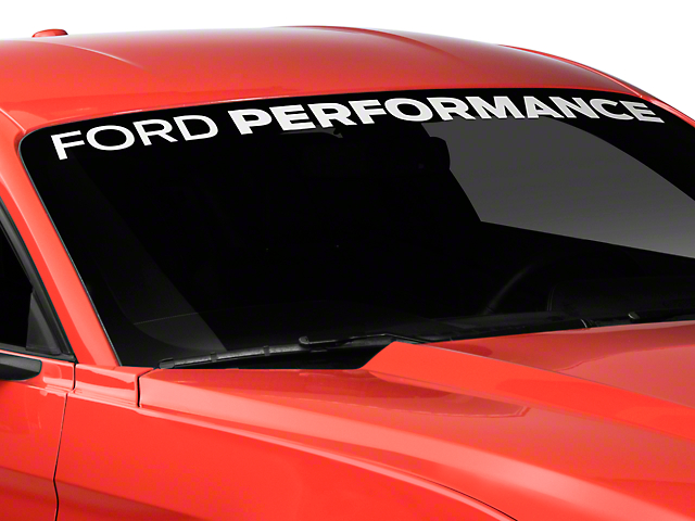 Ford Performance Windshield Banner - White (05-19 All)
