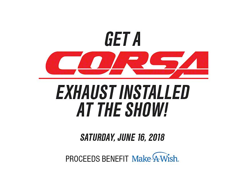 Participate in Corsa Exhaust Installation (Make-A-Wish Donation)