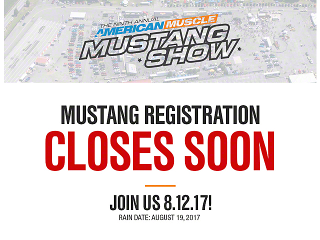 9th Annual AmericanMuscle Mustang Show Registration