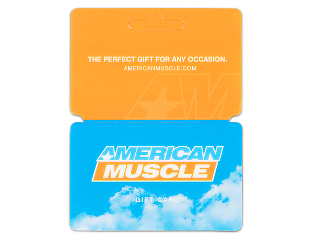 AmericanMuscle Gift Card / Gift Certificate (E-mailed)