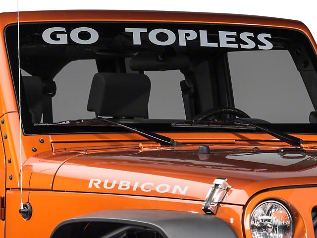 SEC10 Go Topless Windshield Banner; Silver (87-20 Jeep Wrangler YJ, TJ, JK & JL)