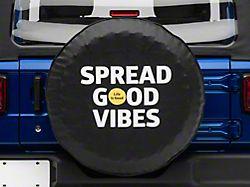 Life is Good Spread Good Vibes Spare Tire Cover (66-18 Jeep CJ5, CJ7, Wrangler YJ, TJ & JK)