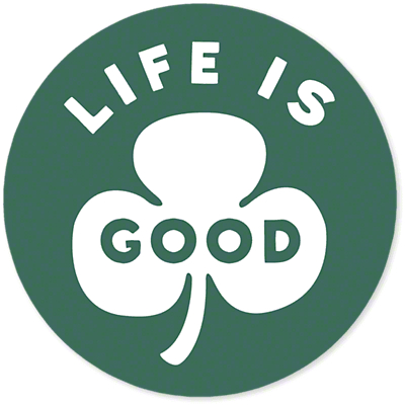 Life is Good Green Clover Sticker