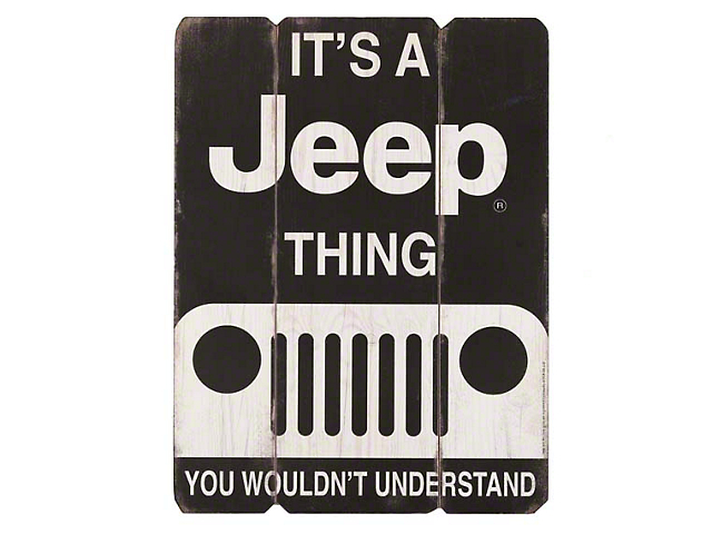 Its a Jeep Thing Wooden Wall Art