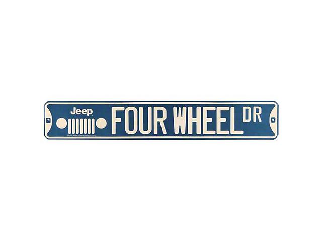 Jeep Wrangler Four Wheel DR Street Sign