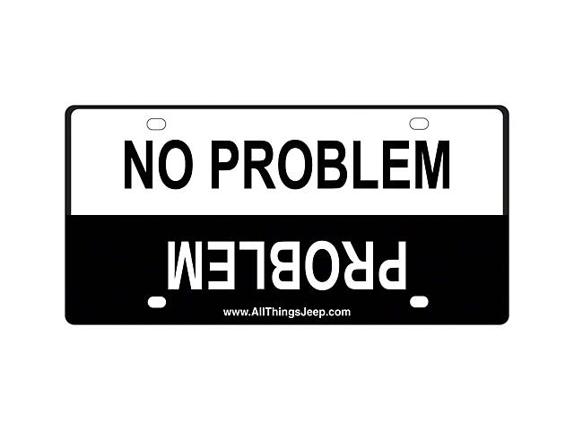 No Problem/Problem License Plate