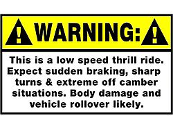 SEC10 Warning Low Speed Thrill Ride Decal