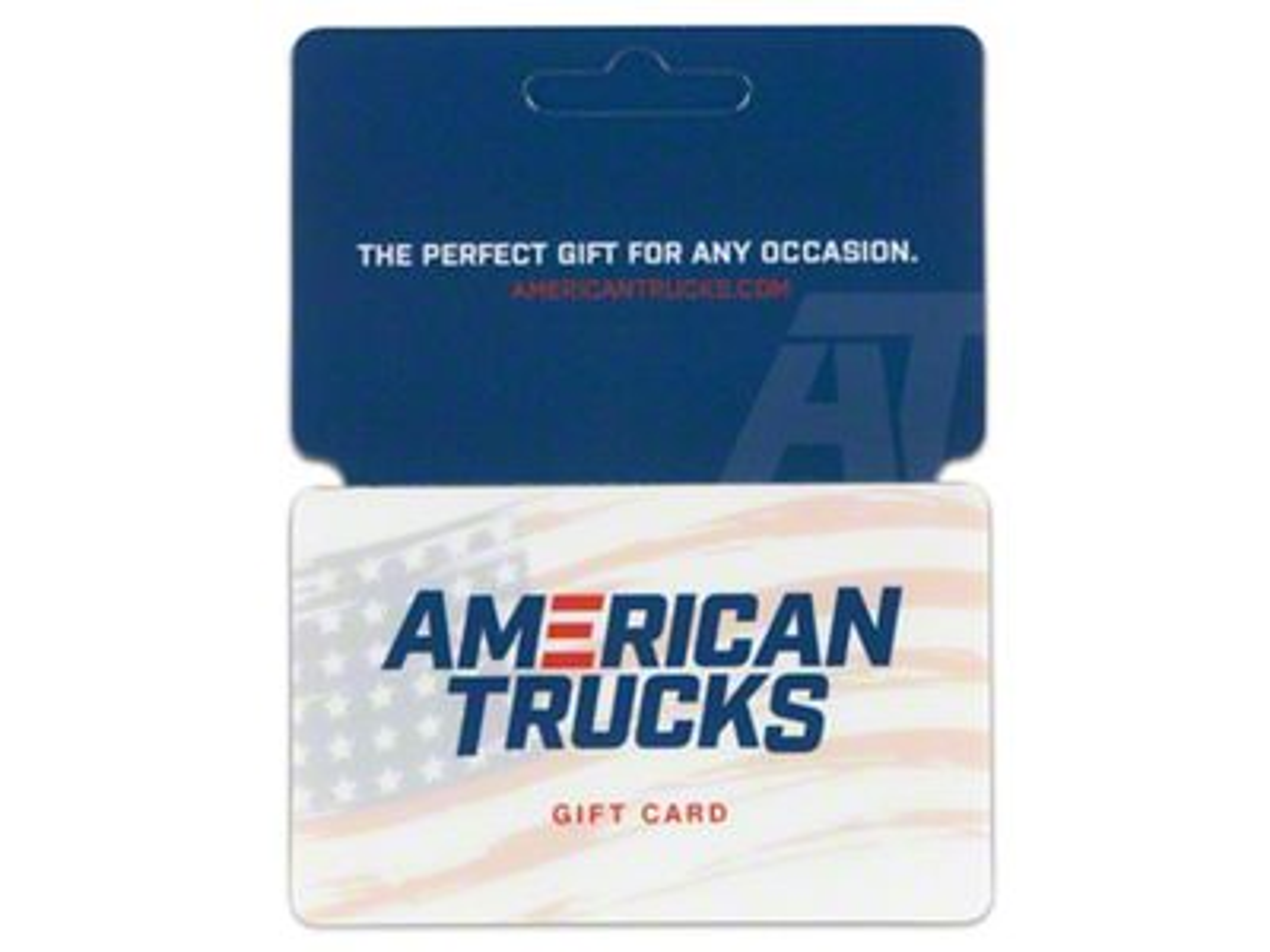 AmericanTrucks Gift Card / Gift Certificate (Mailed)