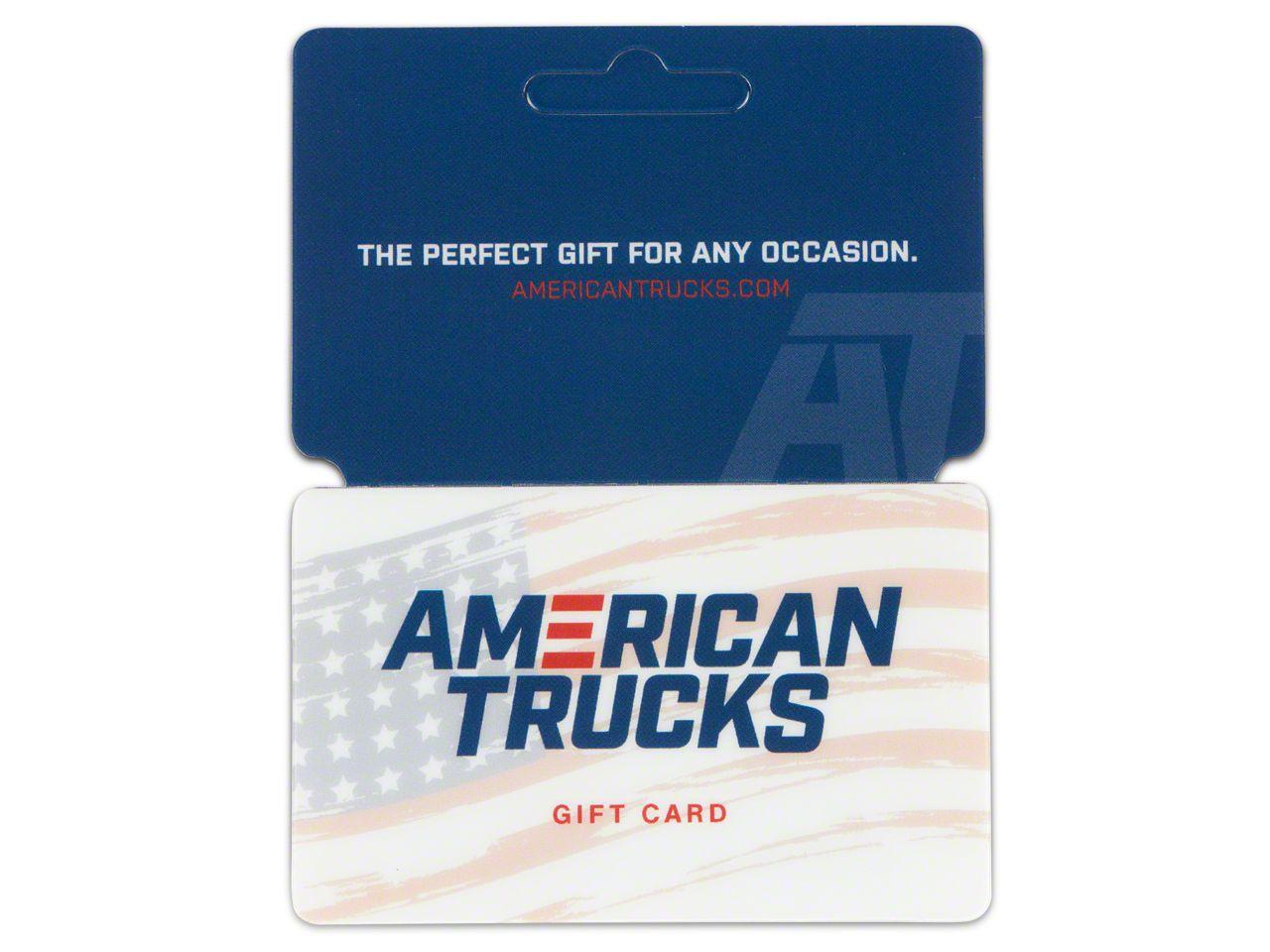 AmericanTrucks Gift Card / Gift Certificate (E-mailed)