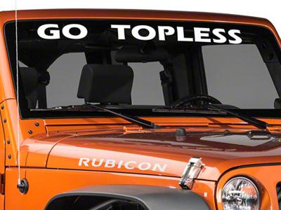 Go Topless Windshield Banner - White (87-19 Jeep Wrangler YJ, TJ, JK & JL)
