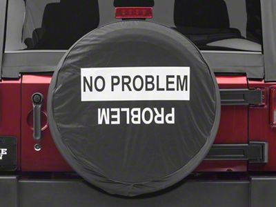 No Problem/Problem Spare Tire Cover (87-18 Jeep Wrangler YJ, TJ, JK & JL)