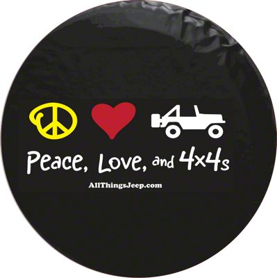 Peace, Love & 4x4s Spare Tire Cover (87-18 Jeep Wrangler YJ, TJ, JK & JL)