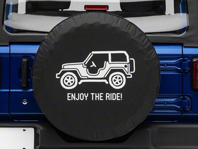 Enjoy the Ride Spare Tire Cover (87-18 Jeep Wrangler YJ, TJ, JK & JL)