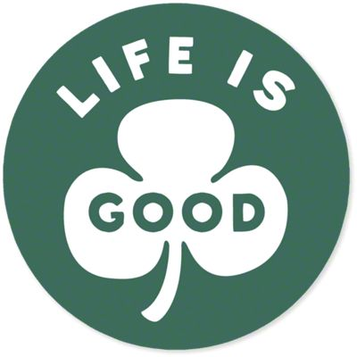 Life is Good Green Clover Sticker