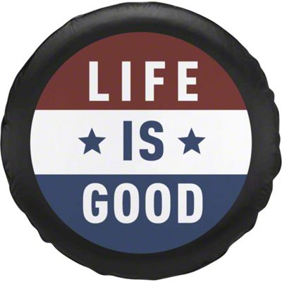 Life is Good Flag Spare Tire Cover (87-18 Jeep Wrangler YJ, TJ, JK & JL)