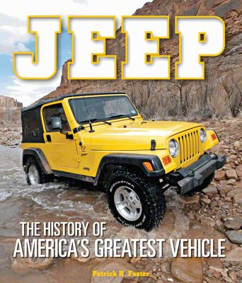 Jeep: The History of Americas Greatest Vehicle Book