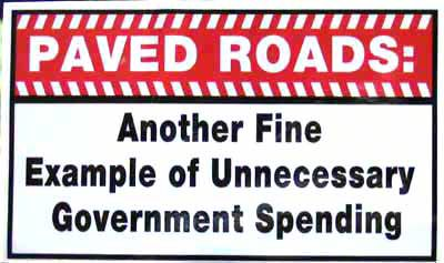 Paved Roads Another Fine Example of Unnecessary Government Spending Sticker