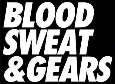 Blood, Sweat and Gears White Window Decal