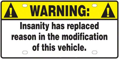 New Warning Insanity has Replaced Reason License Plate